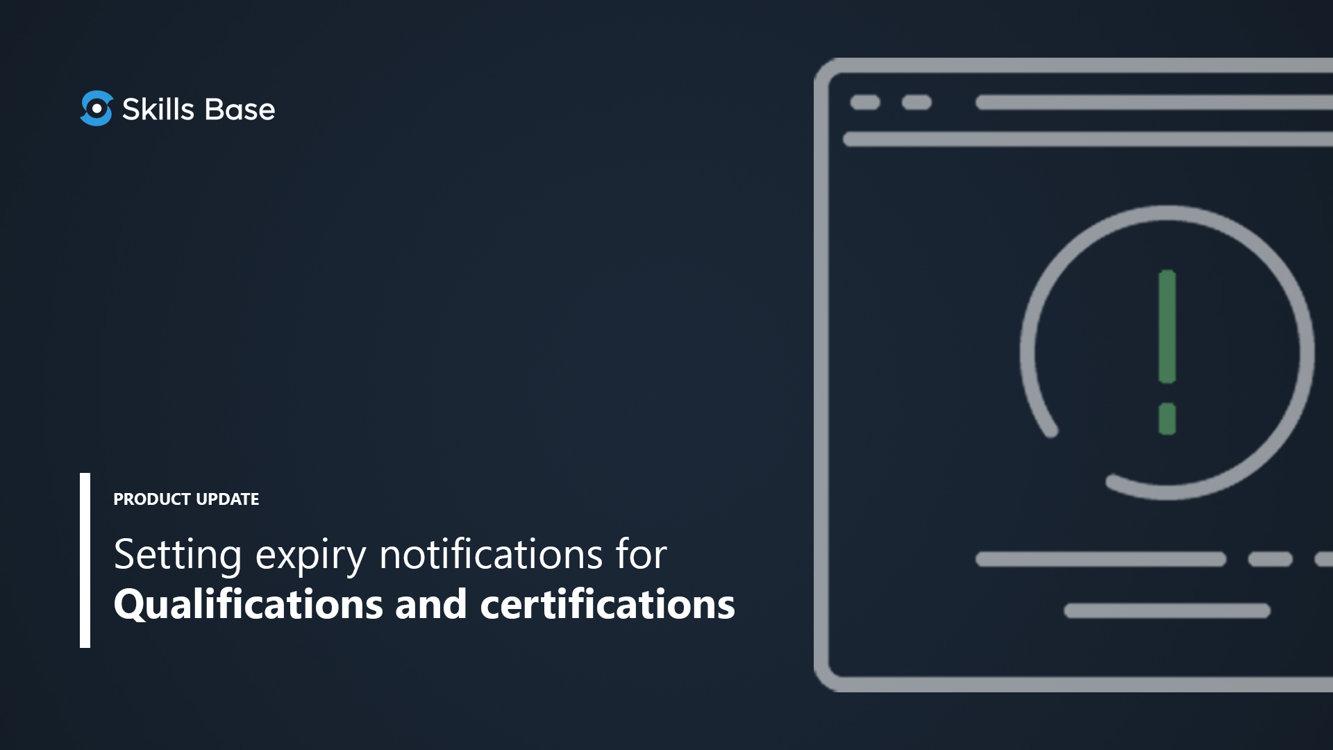 Setting expiry notifications for Qualifications and certifications